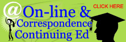 On-line and correspondence continuing education
